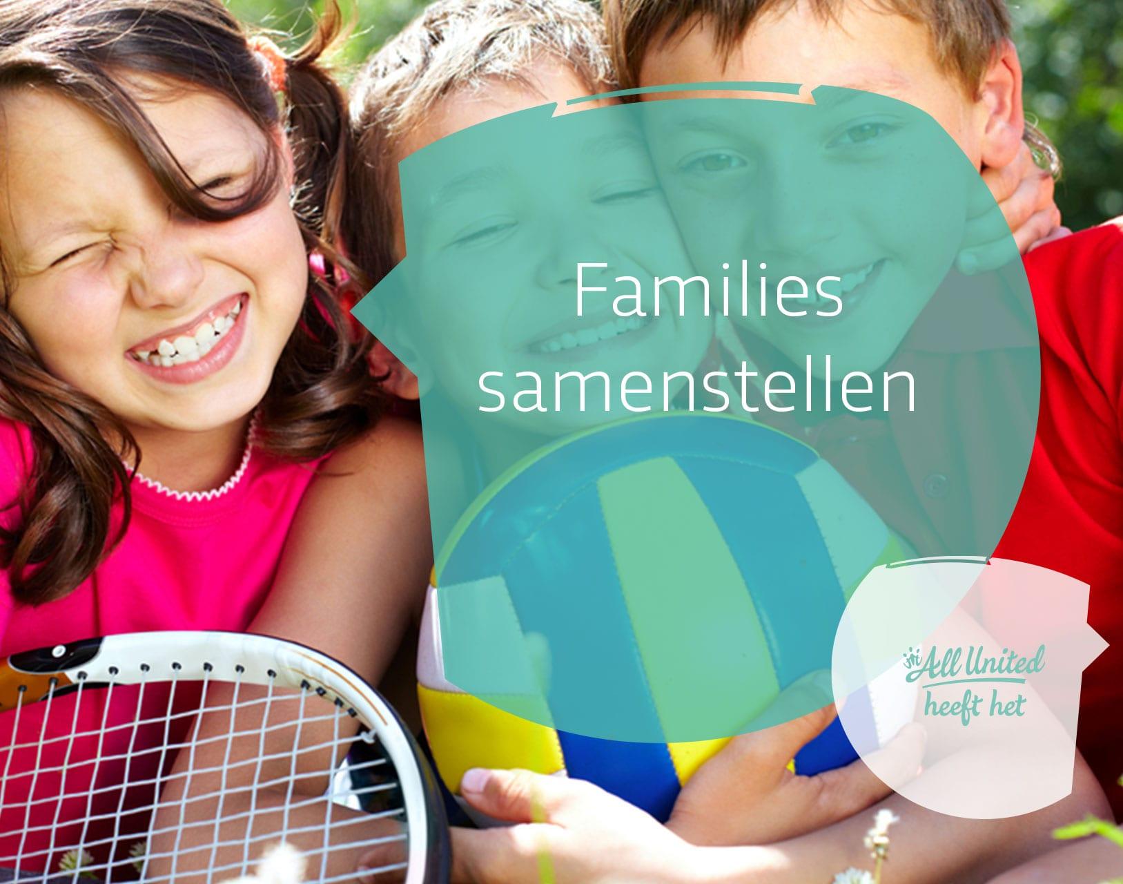 Families samenstellen