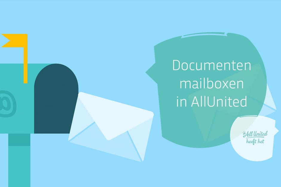 Nieuw! Mail je documenten direct naar je AllUnited systeem. Facturen, incasso's, foto's en meer!